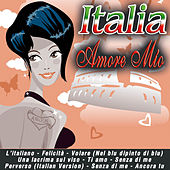 Play & Download Italia, amore mio by Various Artists | Napster