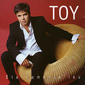 Play & Download Eternamente Teu by Toy | Napster