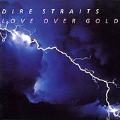 Play & Download Love Over Gold by Dire Straits | Napster