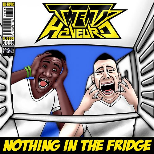 Play & Download Nothing in the fridge by Twenty | Napster