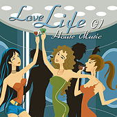 Play & Download Love Life House Music, Vol. 1 by Various Artists | Napster