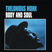 Play & Download Body and Soul by Thelonious Monk | Napster