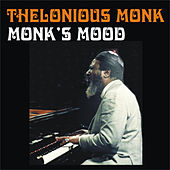 Monk's Mood by Thelonious Monk