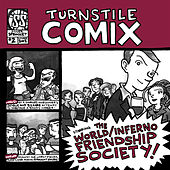 Play & Download Turnstile Comix #2 by The World/Inferno Friendship Society | Napster