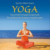 Play & Download Yoga by Gomer Edwin Evans | Napster