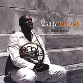 Play & Download Black Forest by Larry Williams | Napster