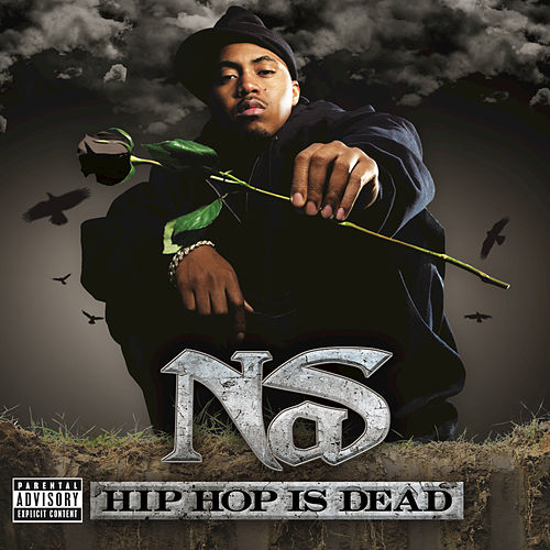 Hip Hop Is Dead by Nas