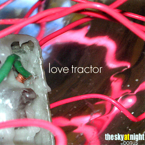 The Sky At Night (bonus tracks) by Love Tractor