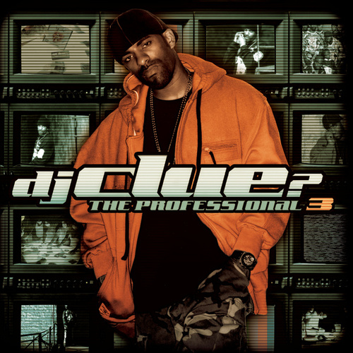 Play & Download The Professional 3 by DJ Clue | Napster