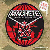 Play & Download Machete World Remixes by Various Artists | Napster
