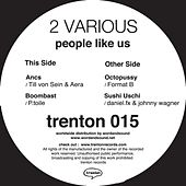 Play & Download 2 Various - People Like Us by Various Artists | Napster