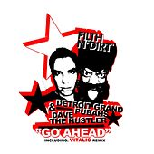 Play & Download Go Ahead by Dave The Hustler | Napster