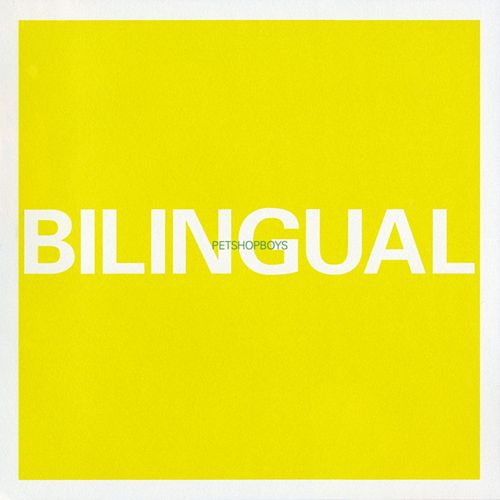 Play & Download Bilingual by Pet Shop Boys | Napster