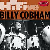 Rhino Hi-Five: Billy Cobham by Billy Cobham