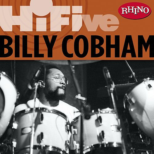Play & Download Rhino Hi-Five: Billy Cobham by Billy Cobham | Napster