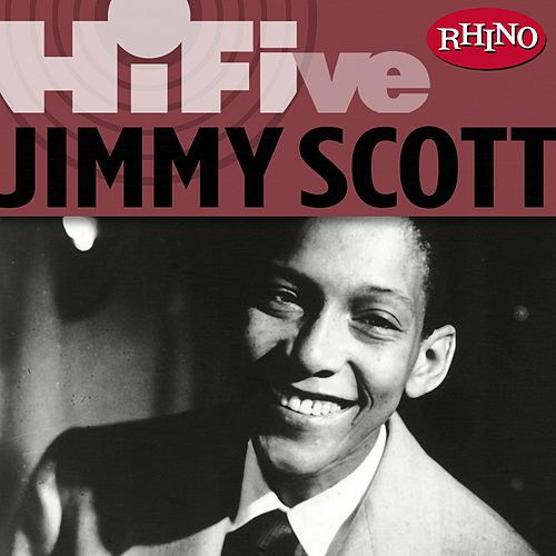 Play & Download Rhino Hi-Five: Jimmy Scott by Jimmy Scott | Napster