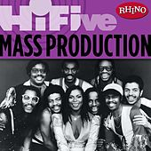 Play & Download Rhino Hi-Five: Mass Production by Mass Production | Napster