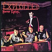 Play & Download Horror Epics by The Exploited | Napster