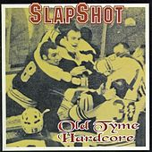 Play & Download Olde Tyme Hardcore by Slapshot | Napster