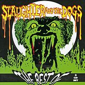 Play & Download The Best Of by Slaughter and the Dogs | Napster