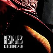 Buenos Aires Electrotango (Tango Nuevo) by Various Artists