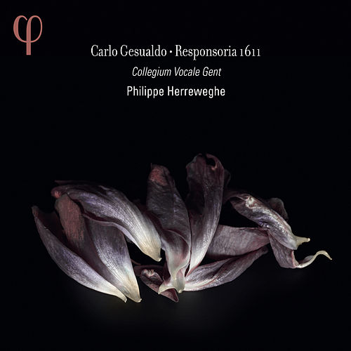 Gesualdo: Responses for Holy Week by Collegium Vocale Gent
