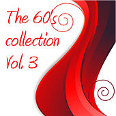 Play & Download The 60's Collection Vol. 3 by Various Artists | Napster