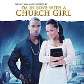 I'm In Love With A Church Girl by Various Artists