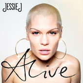 Play & Download Alive by Jessie J | Napster