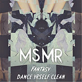 Play & Download Fantasy EP (Remix) by MS MR | Napster