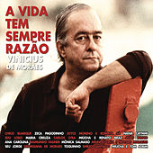 Play & Download A Vida Tem Sempre Razão by Various Artists | Napster
