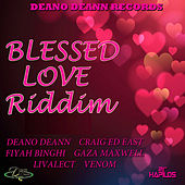 Play & Download Blessed Love Riddim by Various Artists | Napster