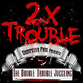 Play & Download The Double Trouble Juggling by Various Artists | Napster