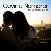 30 Grandes Êxitos (Ouvir e Namorar) by Various Artists