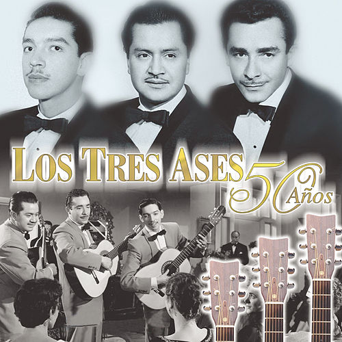 Play & Download 50 Anos by Los Tres As*s | Napster