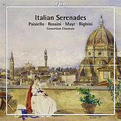 Play & Download Italian Serenades by Consortium Classicum | Napster