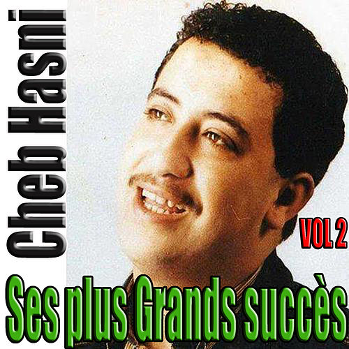 Play & Download Ses plus grands succès, Vol. 2 by Cheb Hasni | Napster