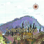 Play & Download Something Real by Craig Einhorn | Napster