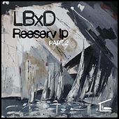 Play & Download Reeserv LP, Pt. 2 by LBxD | Napster