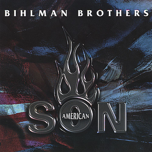 Play & Download American Son by The Bihlman Bros. | Napster