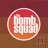 Play & Download Bomb Squad II by Bomb Squad | Napster
