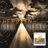 Del Gesu by Heroin