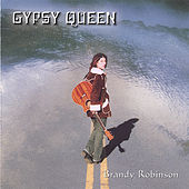 Gypsy Queen by Brandy Robinson