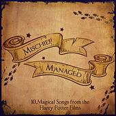 Mischief Managed - The Harry Potter Collection by Various Artists