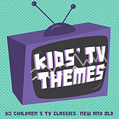 Kid's TV Themes (30 Children's TV Classics New & Old) by Various Artists