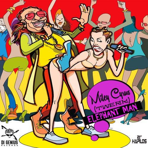 Play & Download Miley Cyrus (Twerk) - Single by Elephant Man | Napster