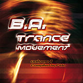 Play & Download B.A.Trance Movement Vol. 01 by Various Artists | Napster