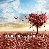 The Love Songs of Burt Bacharach by Various Artists