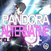 Play & Download Pandora's Alternative Vol. 01 by Various Artists | Napster