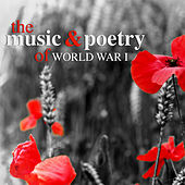 Play & Download The Music and Poetry of World War I by Various Artists | Napster